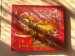 Le Père Noël Et La Fée Félicité   POP-UP - Books, Magazines, Comics