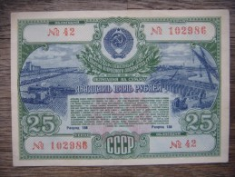 State Bond Loan. 1951.  25  Rubliv.  Russian Occupation. After 35 Years The State Has Bought For The Paltry Money. - Ukraine