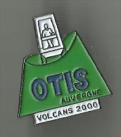 Pin´s OTIS Auvergne Volcans 2000 (ascenseurs) - Pin's
