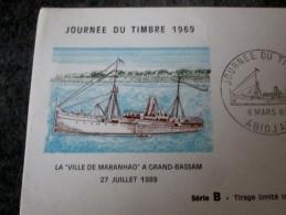 FDC JOURNEE DU TIMBRE 1969 LA VILLE DE MARANHAO A GRAND BASSAM  TIRAGE LIMITE BATEAU - 1960-1969