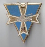 INSIGNE 51° BT BATAILLON DE TRANSMISSIONS DE LA DIVISION BLINDEE - DRAGO PARIS G 1759 - Army