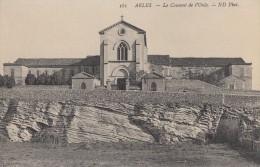 CPA - Arles - Le Couvent De L'Oule - Arles