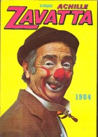 CIRQUE Achille ZAVATTA Programme 1984 24 Pages + Couverture Format A4 - Programas