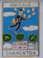 Pin's - CHARENTON - AMICALE - LA POSTE - Facteur, Lettre, Courrier - Städte