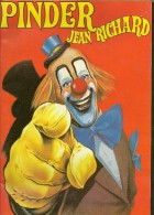 CIRQUE PINDER Jean RICHARD Programme 1990 36 Pages + Couverture Format A4 - Programmi