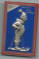 MED025 - SPILLA - 15° TROFEO DEL BARBA - MONTE BONDONE 1976 - Sport Invernali