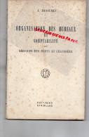 ORGANISATION BUREAUX ET COMPTABILITE SERVICES PONTS ET CHAUSSEES- J. DROUHIN -EDITIONS EUROLLES PARIS 1951- - Books, Magazines, Comics