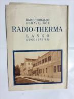 OLD VINTAGE   TOURISTIC GUIDE   RADIO THERMA  LASKO  LAŠKO    1930.´s - Slav Languages