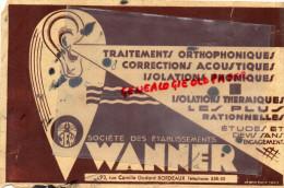 33 - BORDEAUX - BUVARD STE WANNER - 93 RUE CAMILLE GODARD - ORTHOPHONIE-ACOUSTIQUE-ISOLATION PHONIQUE-OREILLE