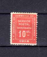 Guerre 1914, Chambre De Commerce De Valencienne, Service Postal Intérimaire, N°1*, Cote 550 €, - Wars