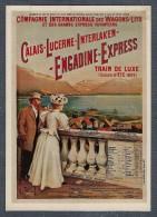 COMPAGNIE INTERNATIONALE Des WAGONS-LITS ET DES GRANDS EXPRESS-EUROPÉENS-Calais-Lucerne-Interlaken-Engadine-Express - Trains