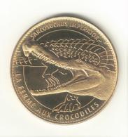 Medaille Arthus Bertrand 26.Pierrelatte - La Ferme Des Crocodiles N°1. 2007 - Arthus Bertrand