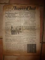 """6 Av 1942 Edit. De Paris  """"AUJOURD'HUI """" éd Georges Suarez ,Légionnaires De  Doriot , Pétain Inaugure  L'ARMEE NOUVELLE - Magazines & Papers"""