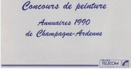 CONCOURS DE PEINTURE ANNUAIRES 1990 FRANCE TELECOM  DE CHAMPAGNE ARDENNES ****  A SAISIR **** - Calendriers