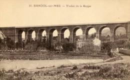 BANDOL SUR MER -93- VIADUC DE LA REPPE - Bandol