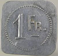 France - Metz - 57 - Café Excellsior - 1 Franc - Alu - TTB - Monetary / Of Necessity