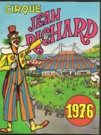 CIRQUE Jean RICHARD Programme 1976 28 Pages + Couverture Format A4 - Programmi