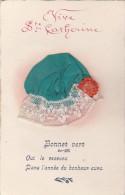 D CPA FANTAISIE BRODEE BONNET DE STE SAINTE CATHERINE TISSU VERT A VOIR - Embroidered