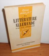Collection Que Sais-je. La Littérature Allemande. J.-F. Angelloz - Histoire