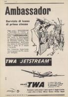 # TWA 1950s Italy Advert Pubblicità Publicitè Publicidad Reklame New York America Airlines Airways Aviation Airplane - Publicités