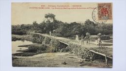 GUINEE Afrique FOUTA DJALLON Le PONT Du BAFING Entre SOKOTORO Et TIMBO CPA Animee Postcard - Guinée
