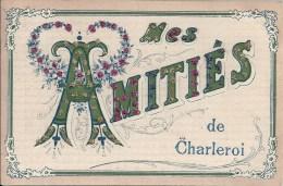 Mes Amities De CHARLEROI - Charleroi