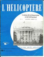 L'HELICOPTERE  Revue De La Giraviation Et Du Vol Vertical N° 11 Du 4e Trimestre 1957 - Aviation