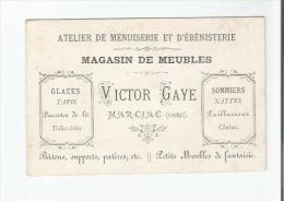 MARCIAC (GERS) CARTE DE VISITE ANCIENNE DU MAGASIN DE MEUBLES ATELIER DE MENUISERIE ET D'EBENISTERIE VICTOR GAYE - Visiting Cards