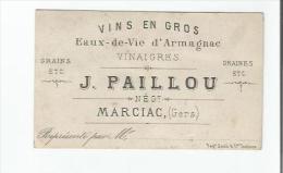 MARCIAC (GERS) CARTE DE VISITE ANCIENNE DE J PAILLOU NEGOVIANT VINS EN GROS ARMAGNACS VINAIGRES - Visiting Cards