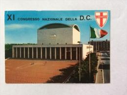 ROMA EUR - Palazzo Dei Congressi - XI Congresso Nazionale Della D.C. - Cartolina FG C V 1969 - Mostre, Esposizioni