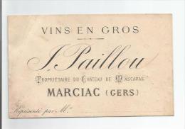 MARCIAC (GERS) CARTE DE VISITE ANCIENNE VINS EN GROS PAILLOU PROPRIETAIRE DU CHATEAU DE MASCARAS - Visiting Cards