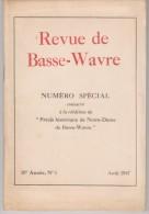 Basse-Wavre  N° Spécial   1947 - Cultura