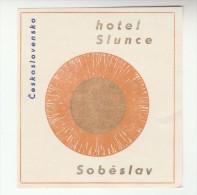 SOBESLAV Czechoslovakia HOTEL SLUNCE LABEL - Cinderellas