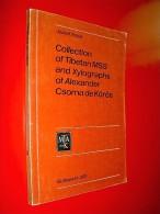 Collection Of Tibetan MSS And Xylographs Of Alexander Csoma De Körös  Jozsef Terjék  1976  Tibet Art Linguistique - Livres, BD, Revues