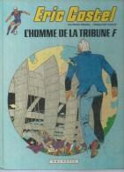 """ERIC CASTEL  """" L´HOMME DE LA TRIBUNNE F """" -  REDING / HUGUES -  E.O.  1981  HACHETTE - Eric Castel"""