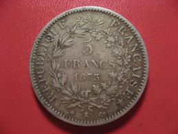 5 Francs Hercule 1873 K Bordeaux 2255 - Frankreich