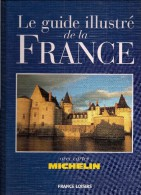 GUIDE ILLUSTRE DE LA FRANCE - Ed. France-Loisirs- TBE - France
