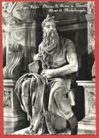 CARTOLINA VG ITALIA - ROMA - Chiesa S. Pietro In Vincoli - Mosè Di Michelangelo - 10 X 15 - ANN. 1955 - Sculture