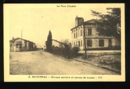 Tarn 81 Montans 2 Groupe Scolaire Et Avenue De Lavaur PX Le Tarn Illustré - Altri Comuni