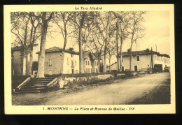 Tarn 81 Montans 1 La Place Et Avenue De Gaillac Le Tarn Illustré PX - Otros Municipios