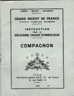FRANC MACONNERIE GRAND ORIENT DE FRANCE INSTRUCTION POUR LE DEUXIEME GRADE SYMBOLIQUE  COMPAGNON 1983 - Religion & Esotérisme