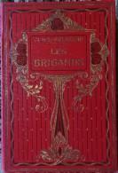 Frantz  Funck-Brentano - Les Brigands - Librairie Hachette - ( 1928 ) . - Bücher, Zeitschriften, Comics