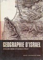 Geographie D'Israel By Efraim Orni & Elisha Efrat - Unclassified
