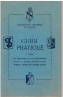 Militaria, Gendarmerie en Indochine, Guide Pratique du personnel appel� a servir en Extr�me-Orient 1950