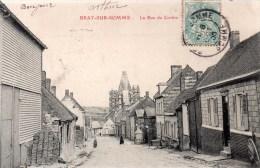 Bray-sur-somme.la Rue De Corbie. - Bray Sur Somme