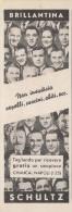 # BRILLANTINA SCHULTZ Italy 1950s Advert Pubblicità Publicitè Reklame Hair Fixer Fixateur Cheveux Fijador Haar Napoli - Parfums & Beauté