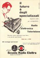# SCUOLA RADIO ELETTRA TORINO Italy 1950s Advert Pubblicità Publicitè Reklame Publicidad Radio TV Televisione - Libri & Schemi