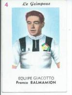4 - LE GRINPEUR - EQUIPE GIACOTTO - FRANCO BALMAMION ( BON PLAN  ) - Radsport