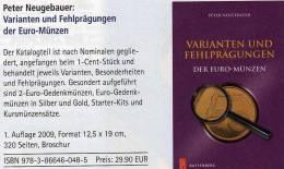 Abarten Euromünzen Varianten Fehlprägungen Katalog 2009 New 30€ Verprägungen Kurs-/Gedenk-Münzen Deutschland Euro-Länder - Erstausgaben