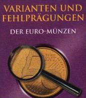 Euro-Münzen Varianten Fehlprägungen Katalog 2009 New 30€ Abarten Verprägungen Kurs-/Gedenkmünzen Deutschland+ Euroländer - Libri